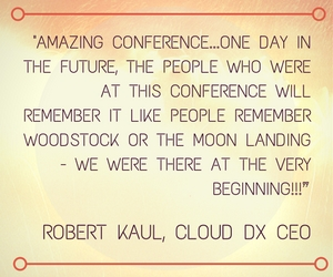 amazing-conference-one-day-in-the-future-the-people-who-were-at-this-conference-will-remember-it-like-people-remember-woodstock-or-the-moon-landing-we-were-there-at-the-very-beginning